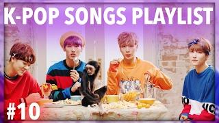 K-POP SONGS PLAYLIST OF THE WEEK! • #11