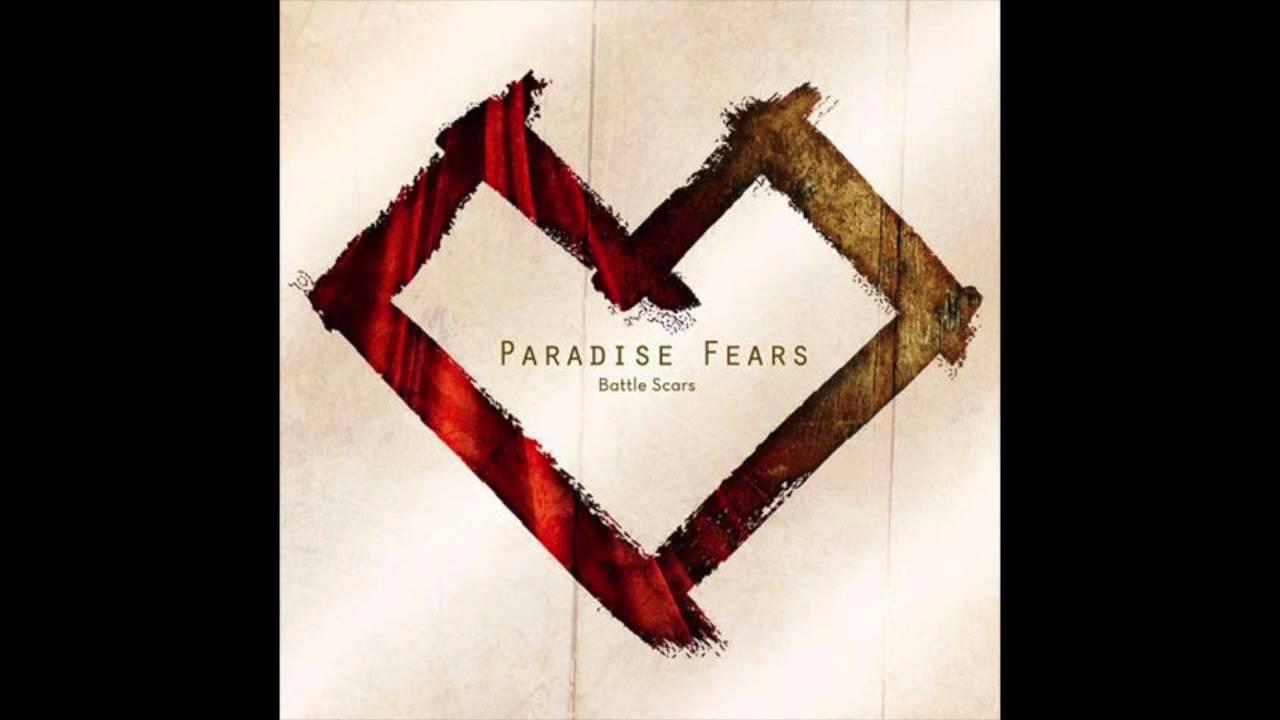 paradise-fears-battle-scars-reprise-imjustchriss