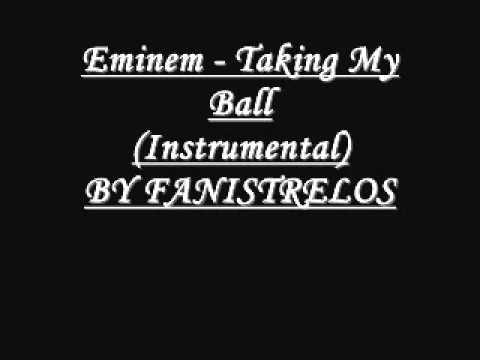 Eminem - Taking My Ball Instrumental music