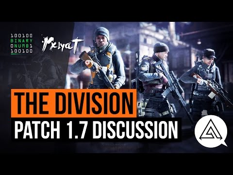 The Future of The Division, Patch 1.7 & ETF Discussion w/ Rxlyat & BinaryNumb