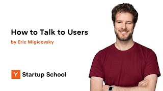 Eric Migicovsky - How to Talk to Users
