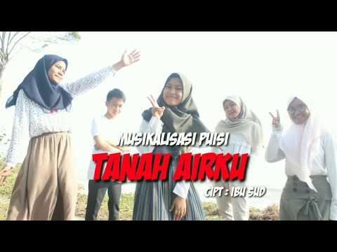 Musikalisasi Puisi Tanah Airku - Cover by Mifta, Nurul, Salwa, Diffa, Gio, Rahadi and Tiara