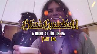BLIND GUARDIAN - 'A Night At The Opera' Revisited Pt. I (OFFICIAL DOCUMENTARY)
