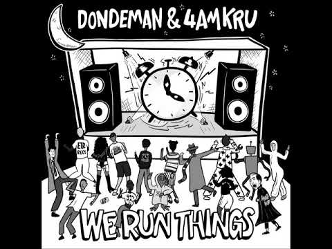 We Run Things - 4am Kru