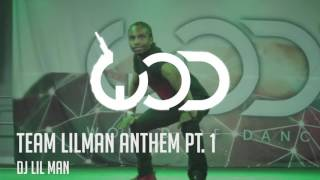 Gambar cover Team Lilman Anthem Part 1 - DJ LIL MAN [*Fik-Shun]