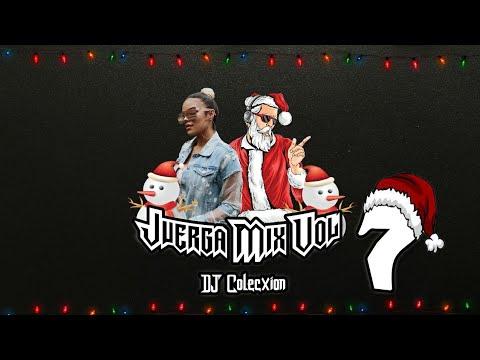 Juerga Mix Vol 7 - DJ COLECXION🎄FELIZ NAVIDAD🎄(Adan y Eva, Justica, Reggaeton, Asesina)