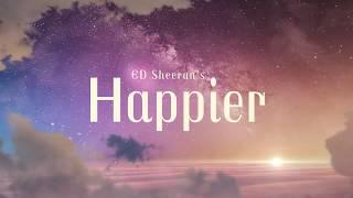 Download lagu Ed Sheeran - Happier (Lyrics)