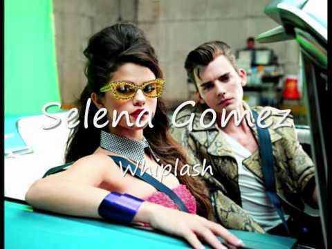 Selena Gomez Whiplash HD (full song)