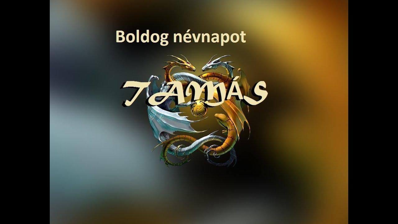 boldog névnapot tamás Névnapi verses köszöntők Tamás napra   YouTube boldog névnapot tamás