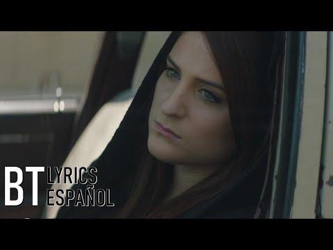 Meghan Trainor - Better ft. Yo Gotti (Lyrics + Español) Video Official