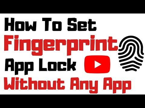 How To Set Fingerprint App Lock Without Any App