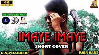 Imaye Imaye - G.V. Prakash (Cover) - Aashik Ansar - 4k video song - Full song