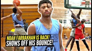 Noah Farrakhan Is TOO CRAFTY!! Shows Off BOUNCE In First Game BACK vs TOUGH Opponents!