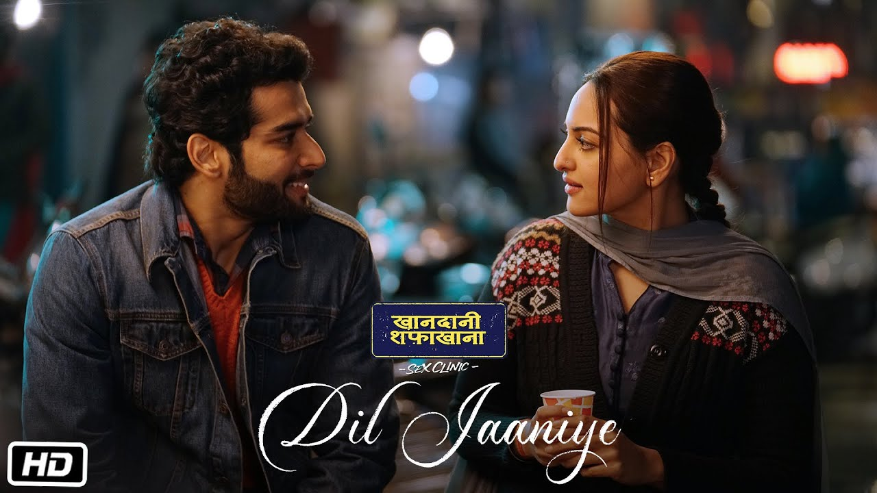 DIL JAANIYE Video | Khandaani Shafakhana | Sonakshi Sinha |Jubin Nautiyal,Payal Dev | Love Song 2019 Watch Online & Download Free