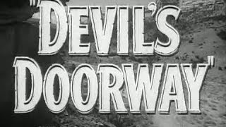 Devil's Doorway - Original Theatrical Trailer