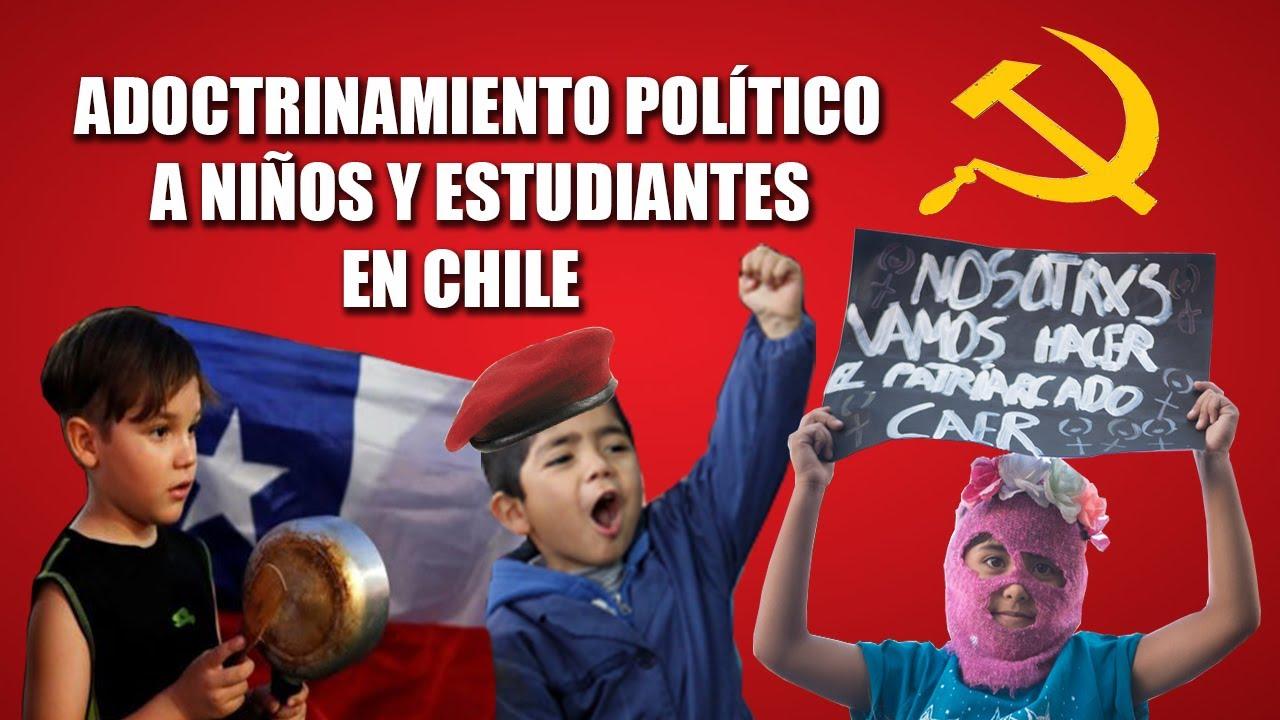 Adoctrinamiento Político a Niños y Estudiantes en Chile | Mi Opinión -  YouTube
