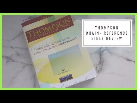 Thompson Chain Reference Bible - Part 1 {Bible Review}