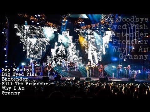 Dave Matthews Band - Say Goodbye - Big Eyed Fish - Bartender - Kill The Preacher - Why I Am - Granny