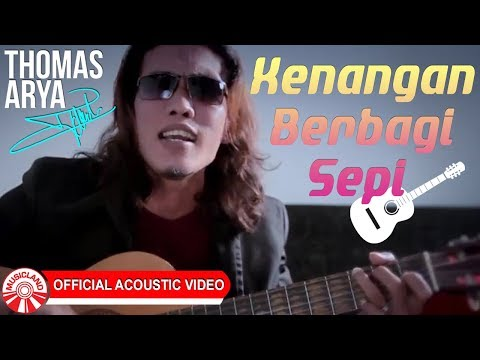 Free Download Thomas Arya - Kenangan Berbagi Sepi [official Acoustic Video Hd] Mp3 dan Mp4