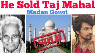 INDIA'S BIGGEST FRAUD: NATWARLAL | Tamil | Madan Gowri | MG | TAJ MAHAL SOLD