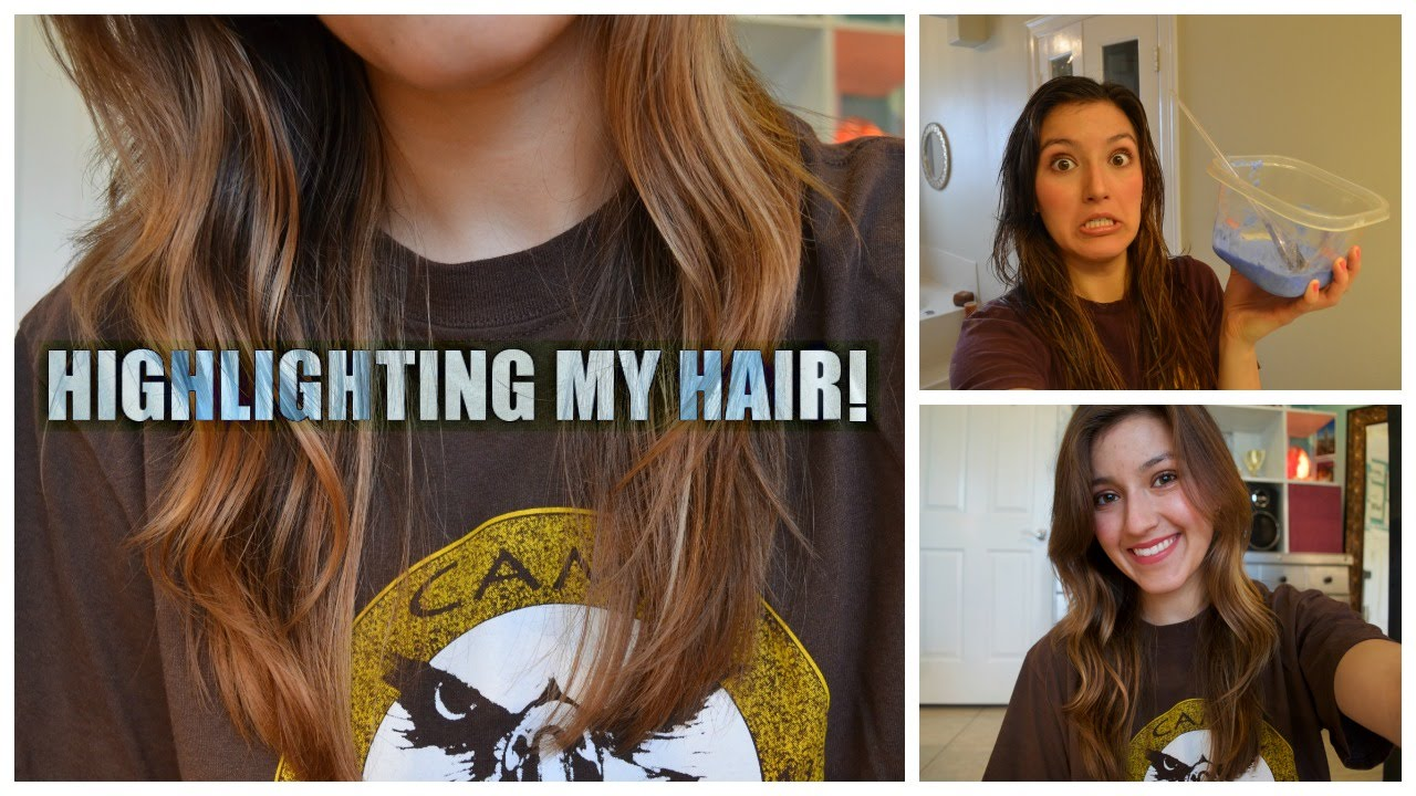 Highlighting My Hair Youtube