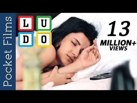 Hindi Short Film - Ludo | Unknowingly sharing a guy