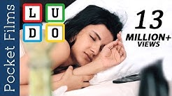 Hindi Short Film - Ludo - Unknowingly Sharing A Guy
