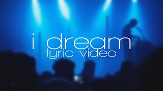 EDEN - i dream brand new unreleased song) lyric video