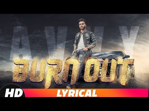 Burn Out (Full Video) | Avvy Feat Game Changerz | Latest Punjabi Song 2018 | Speed Records