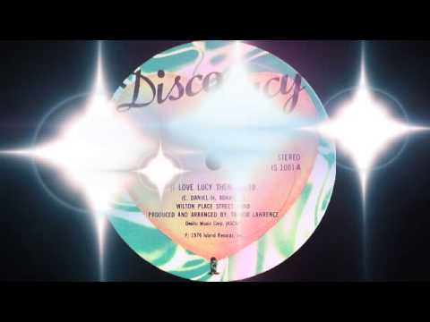 Wilton Place Street Band - Disco Lucy (I Love Lucy Theme) 1976