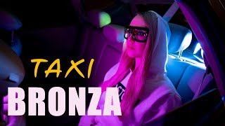 Bronza - Taxi. (Премьера клипа 2020)