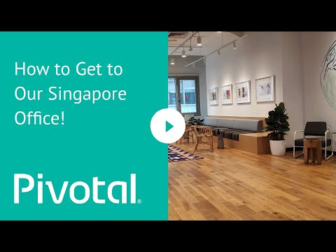 How to Get to Pivotal's Singapore Office!