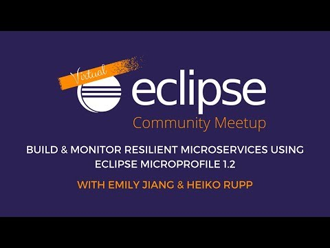 vECM | Build and monitor resilient microservices with Eclipse MicroProfile 1.2