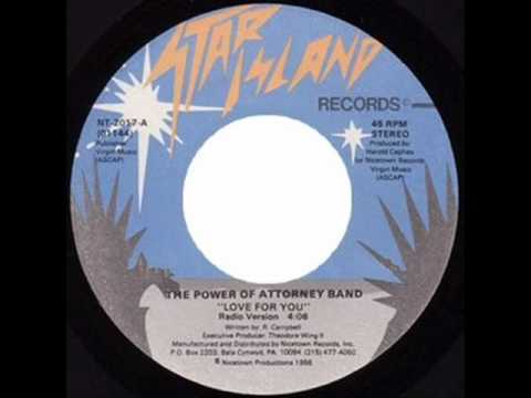 The Power Of Attorney Band - Love For You