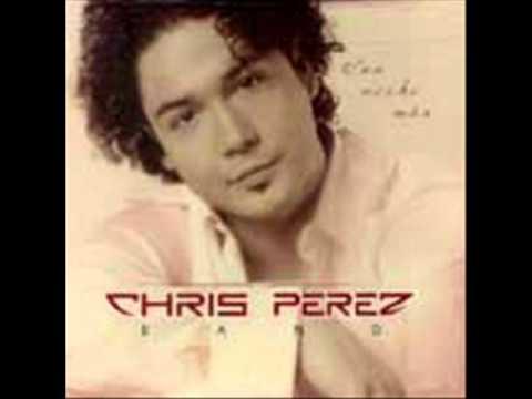 CHRIS PEREZ BAND - ME DUELE MAS A MI