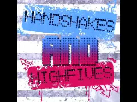Handshakes and Highfives - Losing The Touch