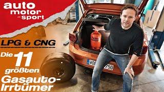 LPG & CNG: Die 11 größten Gasauto-Irrtümer - Bloch erklärt #54 | auto motor und sport