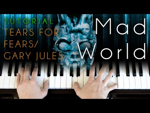 Tears For Fearsgary Jules Mad World Piano Tutorial Youtube