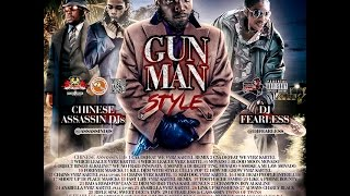 Chinese Assassin Djs & DJ FearLess - Gunman Style Mixtape (November 2015)