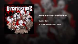 Black Shrouds of Dementia