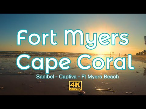 FORT MYERS I CAPE CORAL - Sanibel -Captiva -