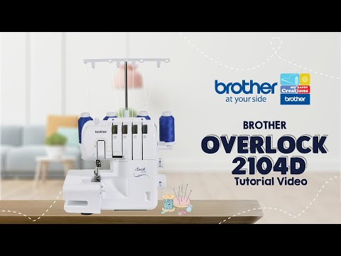 2104D Brother Sewing Machine | Tutorial