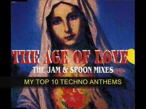 The Age Of Love Jam & Spoon mix