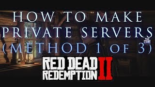 Baixar RDR2 ONLINE: HOW TO MAKE A PRIVATE SERVER (METHOD 1 OF 3) - Red Dead Redemption 2