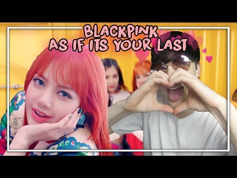BLACKPINK As If Its Your Last MV reaction! (THEY ALL SLAY ME)