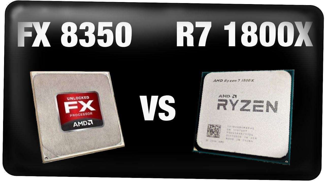 Reallife Test: AMD FX 8350 VS Ryzen 1800X