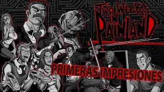 TWO WEEKS IN PAINLAND   Juego indie y español !! Vamos a probarlo