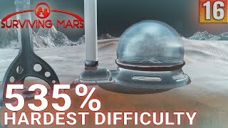 Surviving Mars 535% HARDEST DIFFICULTY - Part 16 - COLD MANAGEMENT - Gameplay