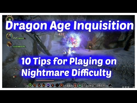 Dragon Age Inquisition - 10 Tips for Playing on Nightmare Difficulty