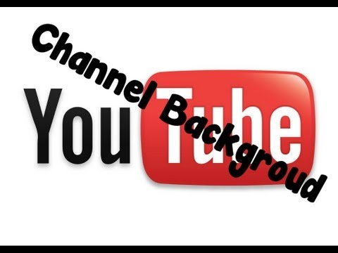 Tutorial - How to Create YouTube Channel Background - Ideal Size ...